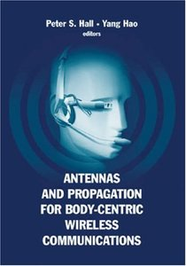Antennas And Propagation for Body-Centric Wireless Communications (Hardcover)-cover