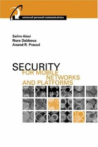 Security for Mobile Networks and Platforms (Artech House Universal Personal Communications) (Hardcover)-cover