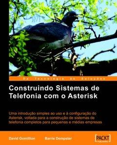 Construindo Sistemas de Telefonia com o Asterisk (Paperback)-cover