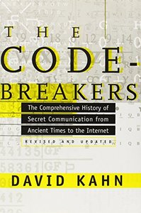 The Codebreakers: The Comprehensive History of Secret Communication from Ancient Times to the Internet (Hardcover)-cover