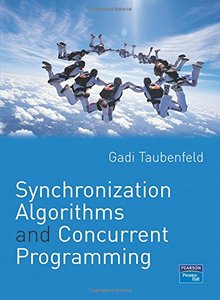 Synchronization Algorithms and Concurrent Programming (Paperback)-cover