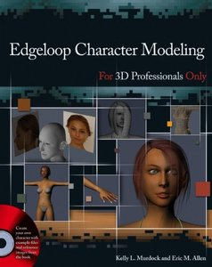 Edgeloop Character Modeling For 3D Professionals Only (Paperback)-cover
