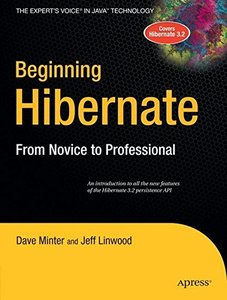 Beginning Hibernate: From Novice to Professional, 3/e-cover