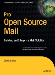 Pro Open Source Mail: Building an Enterprise Mail Solution-cover
