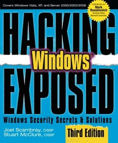 Hacking Exposed Windows: Microsoft Windows Security Secrets and Solutions, 3/e (Paperback)-cover