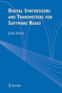 Digital Synthesizers and Transmitters for Software Radio (Hardcover)-cover