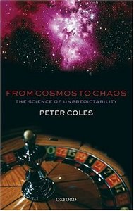 From Cosmos to Chaos: The Science of Unpredictability
