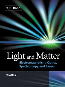 Light and Matter: Electromagnetism, Optics, Spectroscopy and Lasers (Paperback)-cover
