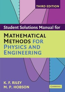 Student Solution Manual for Mathematical Methods for Physics and Engineering, 3/e (Paperback)-cover