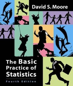 The Basic Practice of Statistics, 4/e