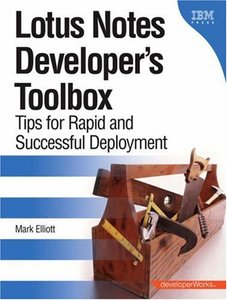 Lotus Notes Developer's Toolbox: Tips for Rapid and Successful Deployment(Paperback)-cover