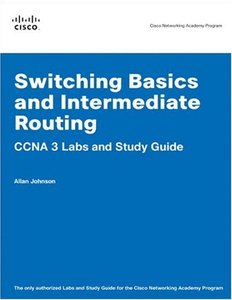 Switching Basics and Intermediate Routing CCNA 3 Labs and Study Guide-cover