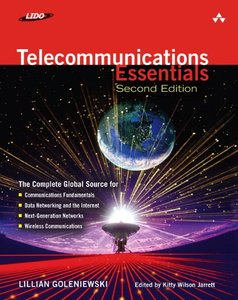 Telecommunications Essentials, Second Edition: The Complete Global Source, 2/e-cover