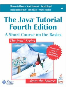The Java Tutorial: A Short Course on the Basics, 4/e (Paperback)-cover
