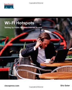Wi-Fi Hotspots: Setting Up Public Wireless Internet Access-cover