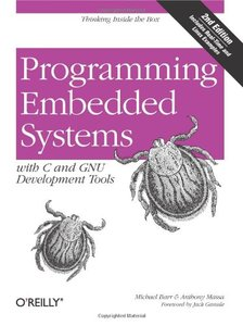 Programming Embedded Systems: With C and Gnu Development Tools, 2/e-cover