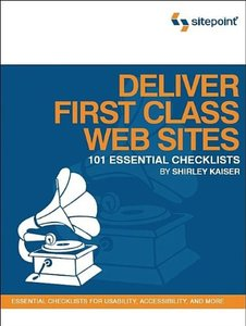 Deliver First Class Web Sites: 101 Essential Checklists (Paperback)-cover
