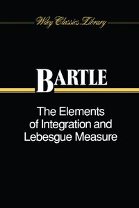 The Elements of Integration and Lebesgue Measure (Paperback)-cover