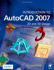 Introduction to AutoCAD 2007: 2D and 3D Design (Paperback)-cover