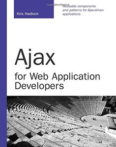 Ajax for Web Application Developers (Paperback)-cover