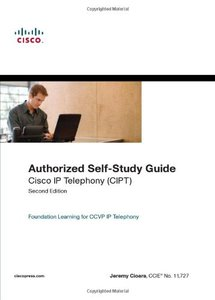 Authorized Self-Study Guide : Cisco IP Telephony(CIPT), 2/e (Hardcover)-cover