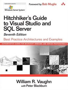 Hitchhiker's Guide to Visual Studio and SQL Server: Best Practice Architectures and Examples-cover