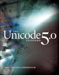 The Unicode Standard, Version 5.0, 5/e-cover