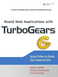 Rapid Web Applications with TurboGears: Using Python to Create Ajax-Powered Sites-cover