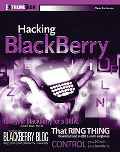 Hacking BlackBerry: ExtremeTech