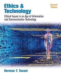 Ethics and Technology: Ethical Issues in an Age of Information and Communication Technology, 2/e-cover