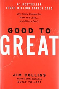 Good to Great: Why Some Companies Make the Leap... and Others Don't-cover