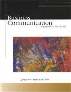 Business Communication: A Framework for Success-cover