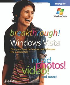 Breakthrough Windows Vista: Find Your Favorite Features and Discover the Possibilities (Paperback)-cover