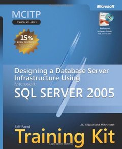 MCITP Self-Paced Training Kit (Exam 70-443): Designing a Database Server Infrastructure Using Microsoft SQL Server 2005-cover