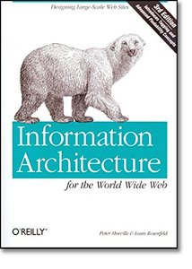 Information Architecture for the World Wide Web: Designing Large-Scale Web Sites, 3/e-cover