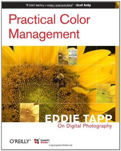 Practical Color Management: Eddie Tapp on Digital Photography