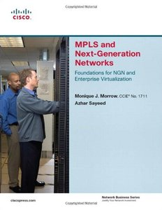 MPLS and Next-Generation Networks: Foundations for NGN and Enterprise Virtualization-cover