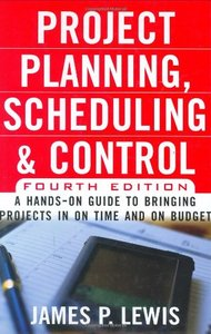 Project Planning, Scheduling & Control, 4/e-cover