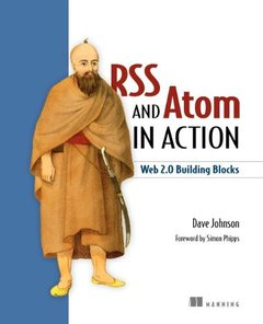 RSS and Atom in Action: Web 2.0 Building Blocks-cover