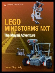 LEGO MINDSTORMS NXT: The Mayan Adventure (Paperback)-cover