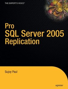 Pro SQL Server 2005 Replication-cover