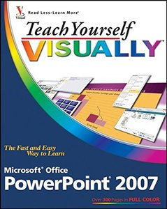 Teach Yourself VISUALLY PowerPoint 2007 (Paperback)-cover