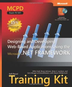 MCPD Self-Paced Training Kit (Exam 70-547): Designing and Developing Web-Based Applications Using the Microsoft .NET Framework-cover