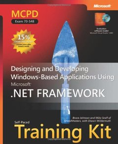 MCPD Self-Paced Training Kit (Exam 70-548): Designing and Developing Windows -Based Applications Using the Microsoft  .NET Framework-cover