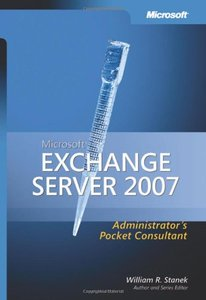 Microsoft Exchange Server 2007 Administrator's Pocket Consultant (Paperback)