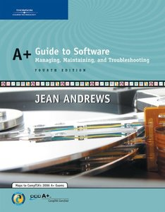 A+ Guide to Software: Managing, Maintaining, and Troubleshooting, 4/e-cover