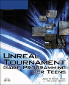 Unreal Tournament Game Programming for Teens-cover