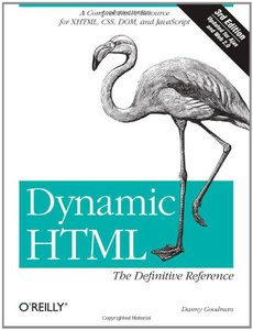 Dynamic HTML: The Definitive Reference, 3/e-cover