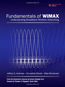 Fundamentals of WiMAX: Understanding Broadband Wireless Networking-cover