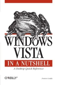 Windows Vista in a Nutshell: A Desktop Quick Reference (Paperback)-cover